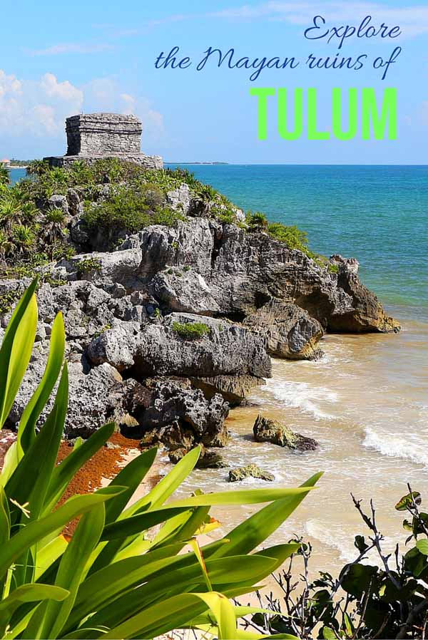Explore the Mayan ruins of Tulum