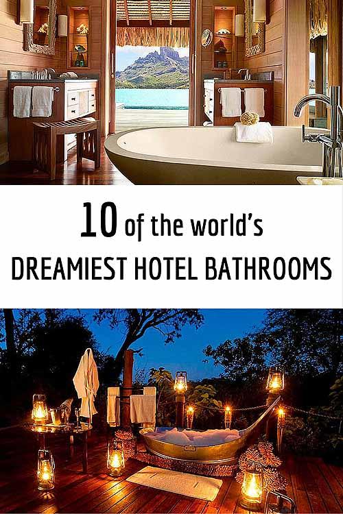 10 best hotel bathrooms