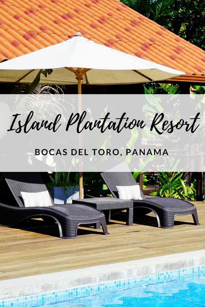 Island Plantation on Bocas del Toro