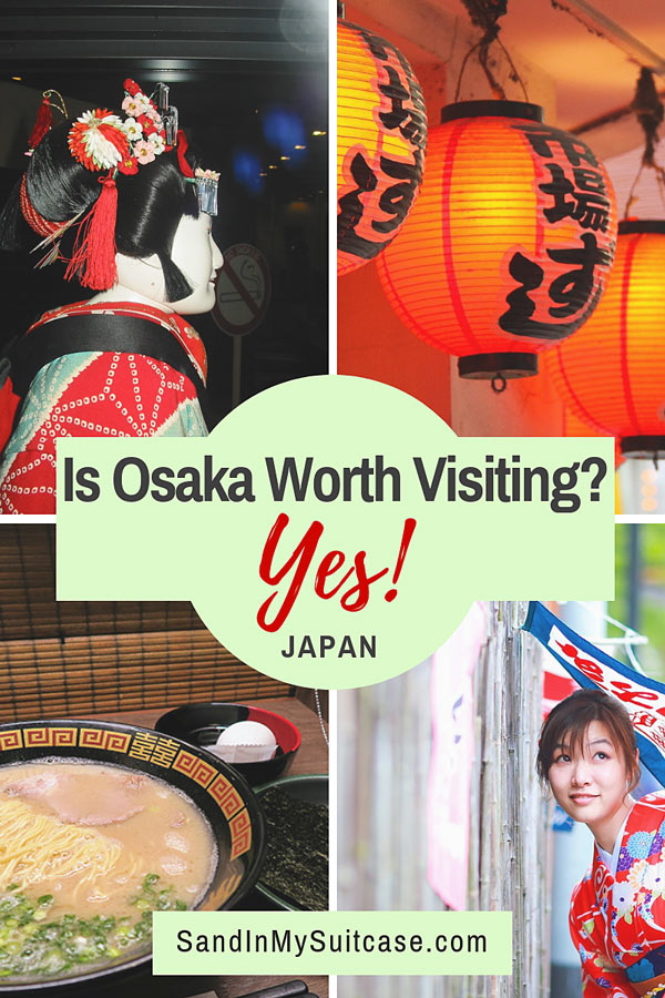 Is Osaka worth visiting in Japan?