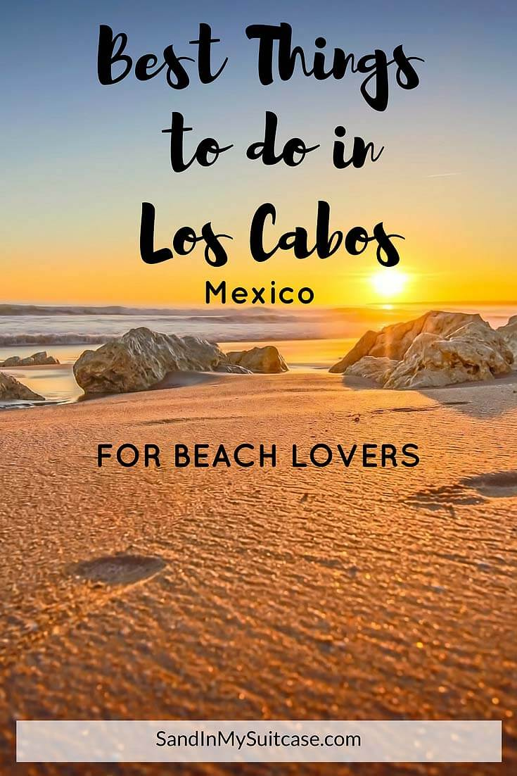 Best things to do in Los Cabos for beach lovers
