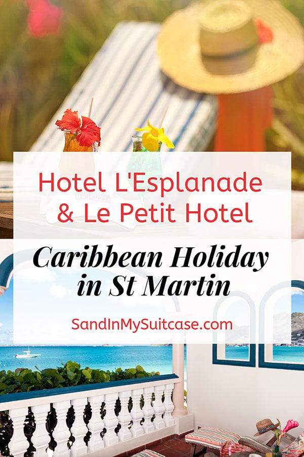 Hotel L'Esplanade and Le Petit Hotel St Martin