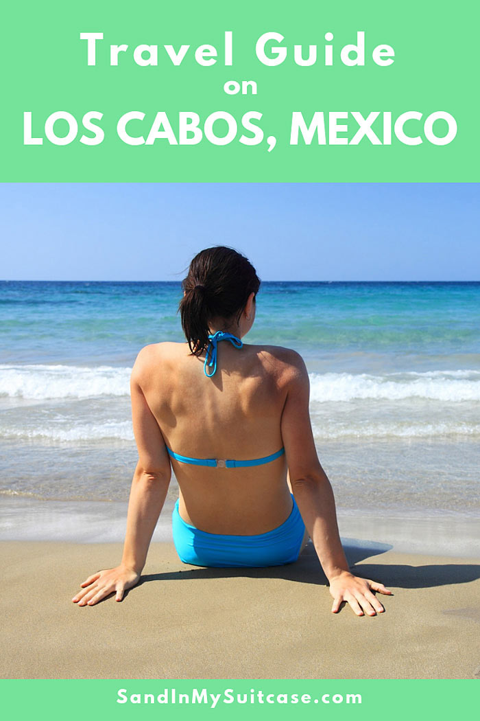 How to have a fabulous holiday in Cabo San Lucas? See our travel guide on Los Cabos!