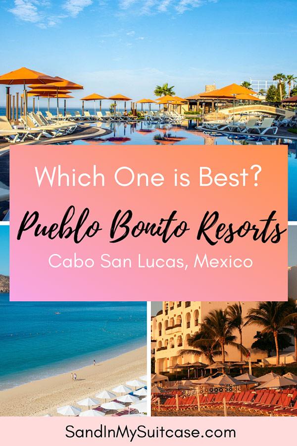 Pueblo Bonito Resorts in Cabo San Lucas