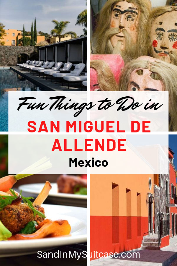 Things to Do in San Miguel de Allende, Mexico