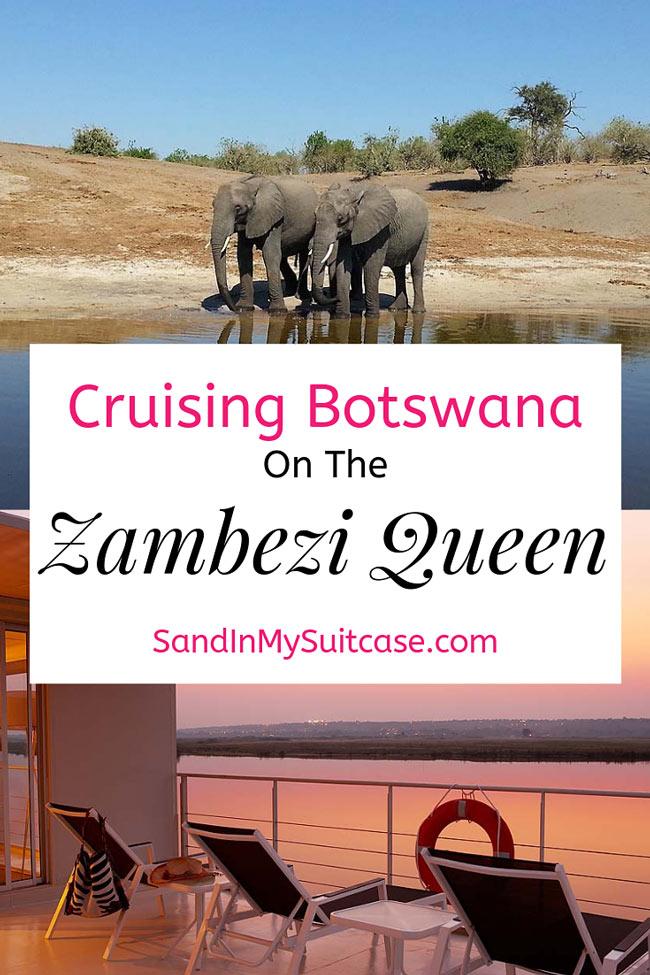 Cruising Botswana on the Zambezi Queen river boat