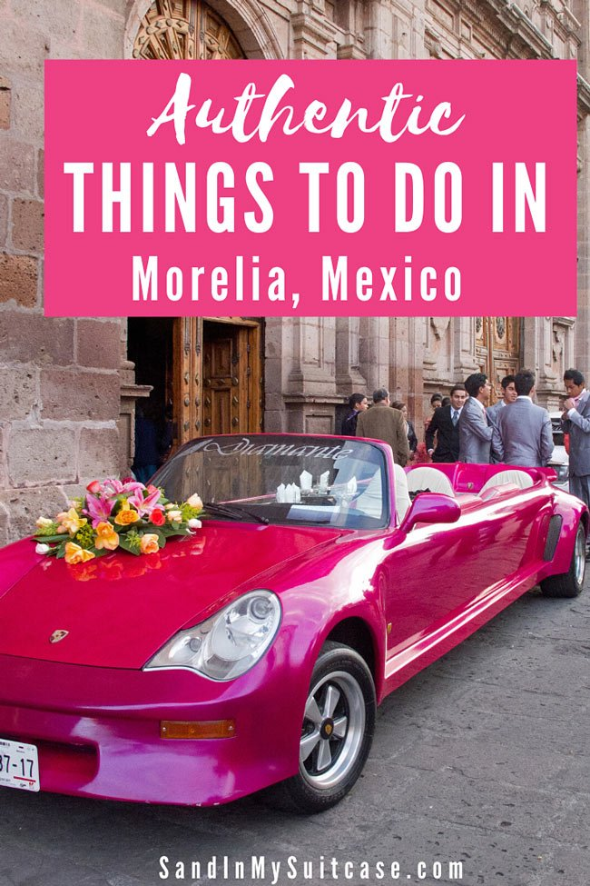 There are many authentic things to do in Morelia, Mexico.