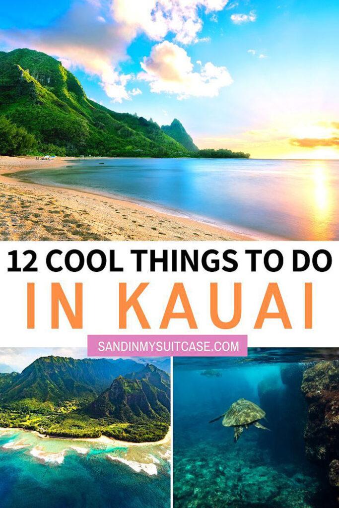 12 + 1 Super Cool Things to Do in Kauai!