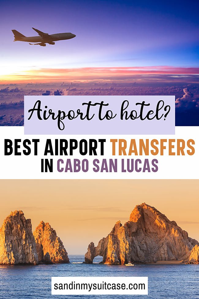 Cabo airport transportation: Cheapest and best ways to get from the Los Cabos airport to your hotel