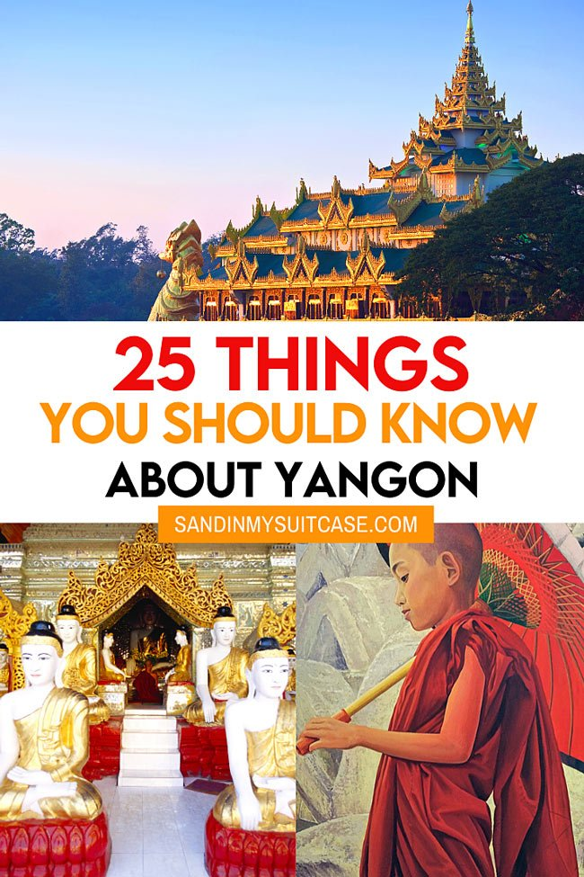 Yangon travel tips and facts about Yangon