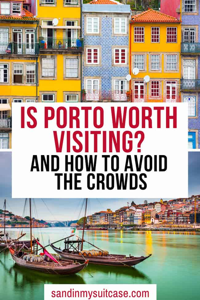Is Porto worth visiting? Absolutely!
