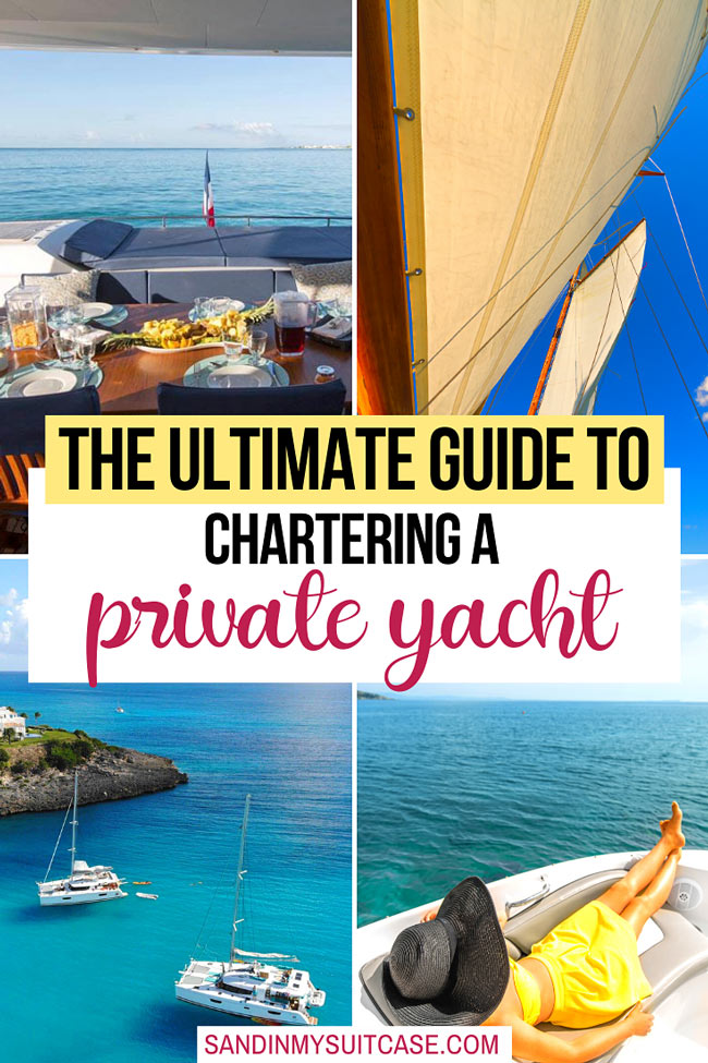 The ultimate guide to chartering a private yacht