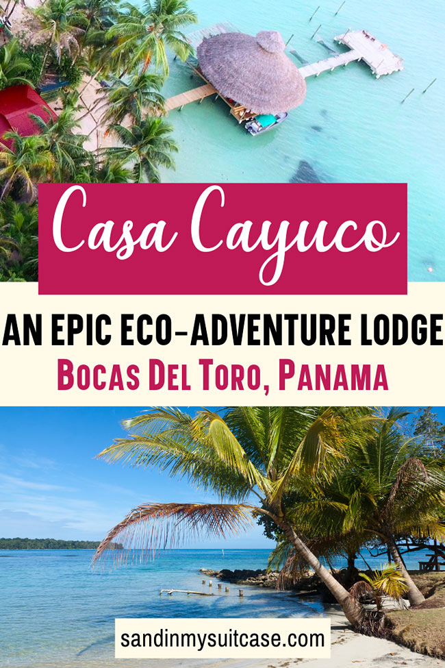 Casa Cayuco, Bocas del Toro