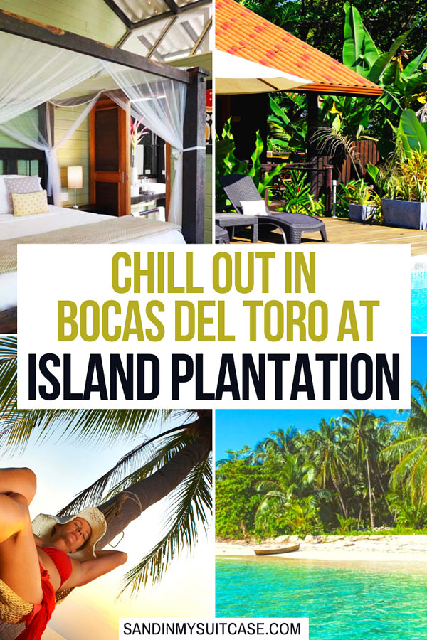 Review of Island Plantation, Bocas del Toro, Panama