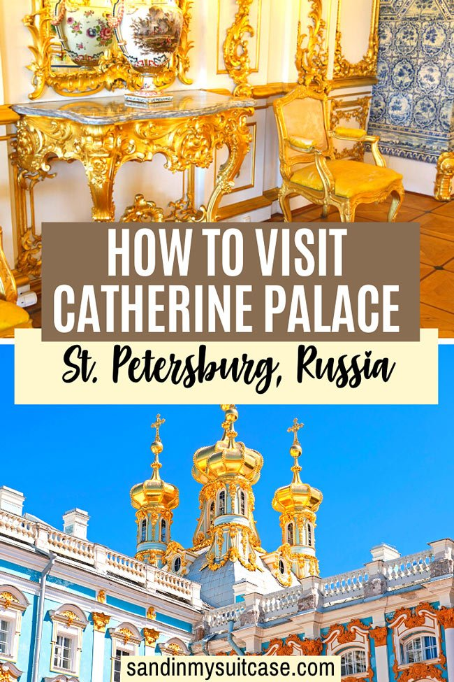 How to Visit Catherine Palace, St. Petersburg