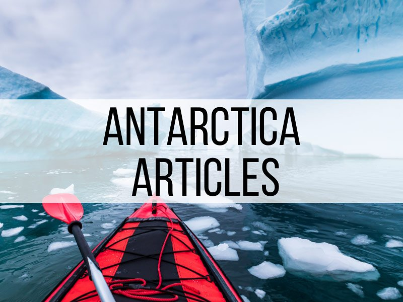 Antarctica Travel Articles