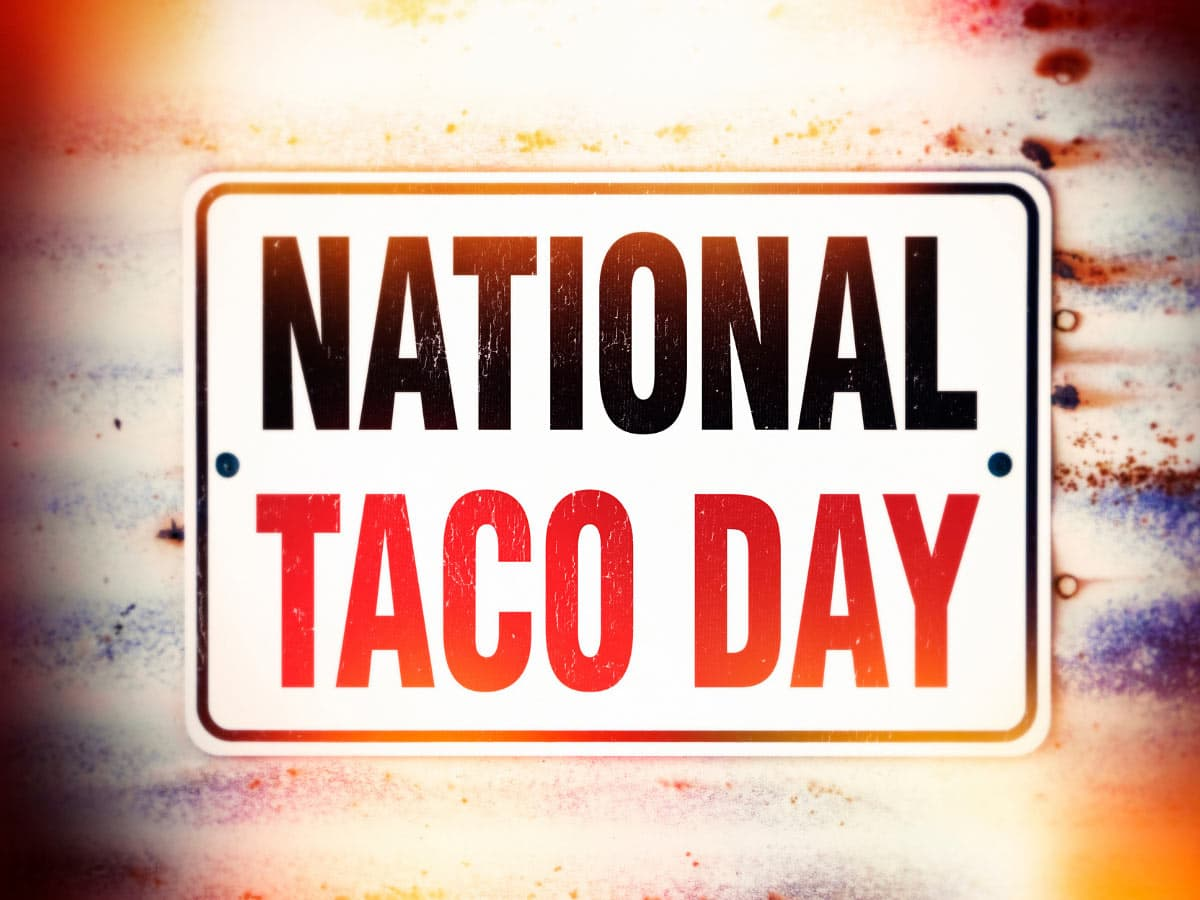 One of the fun facts about tacos is that there's a National Taco Day.