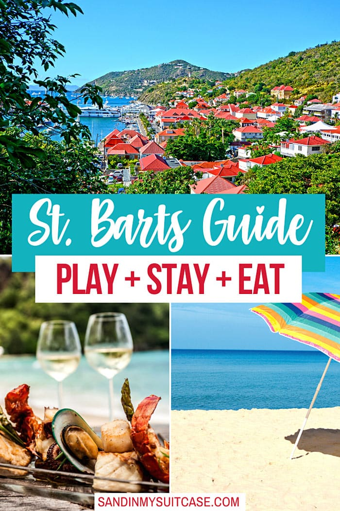 St. Barts Travel Guide: What to do in St. Barts
