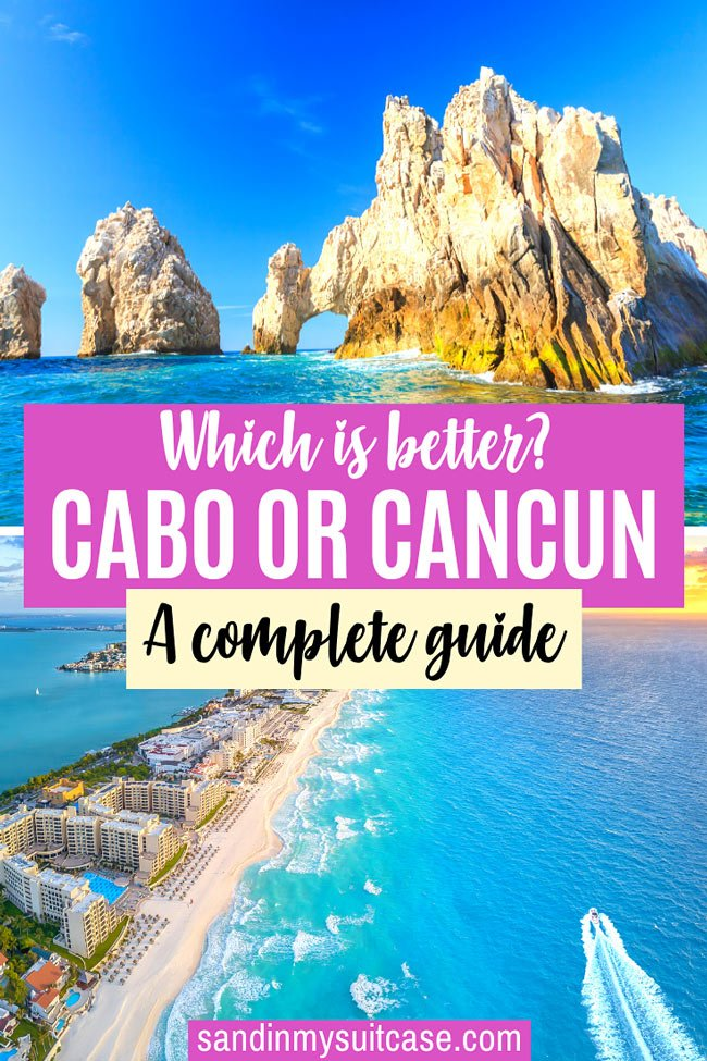 Cabo or Cancun: Which is better for a Mexican holiday?