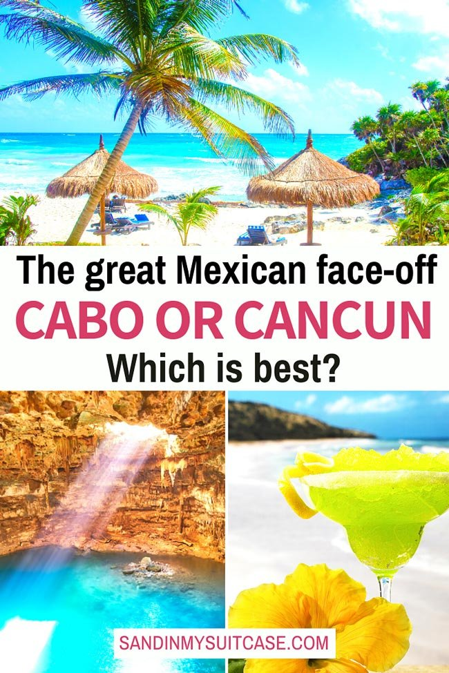 Cabo or Cancun: Which is better?