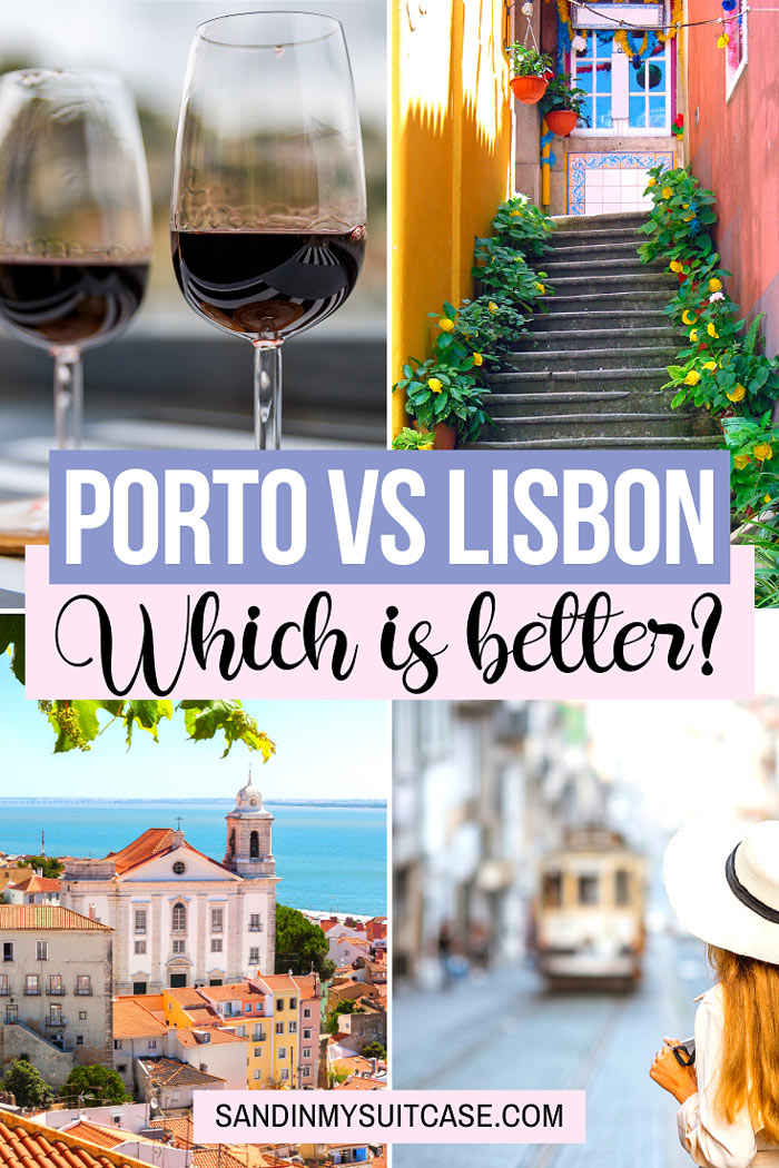 Porto vs Lisbon: Which is better?