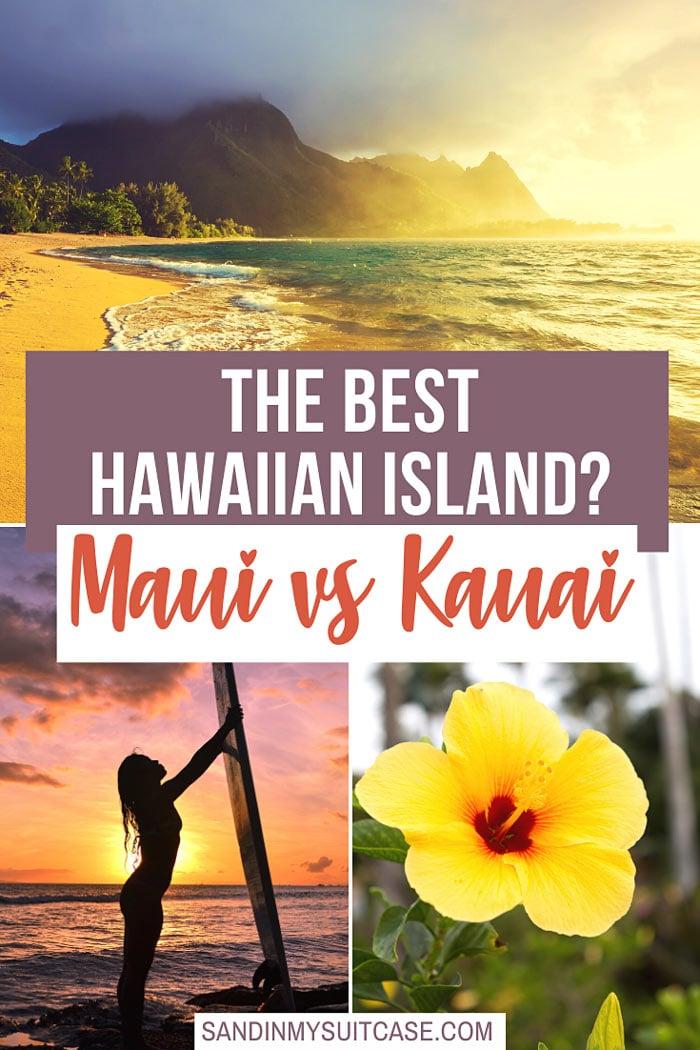 Maui vs Kauai: Which is the best Hawaiian island?