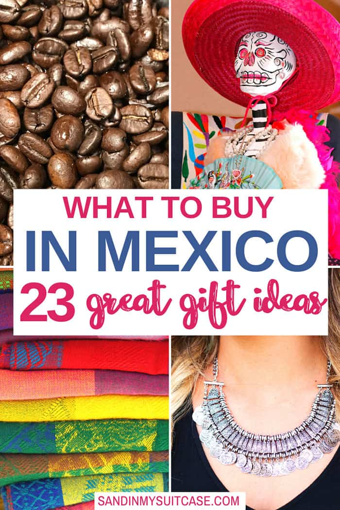 Great things to buy in Mexico