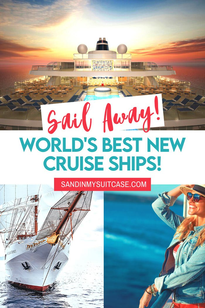Sail away on the world's best new cruises!