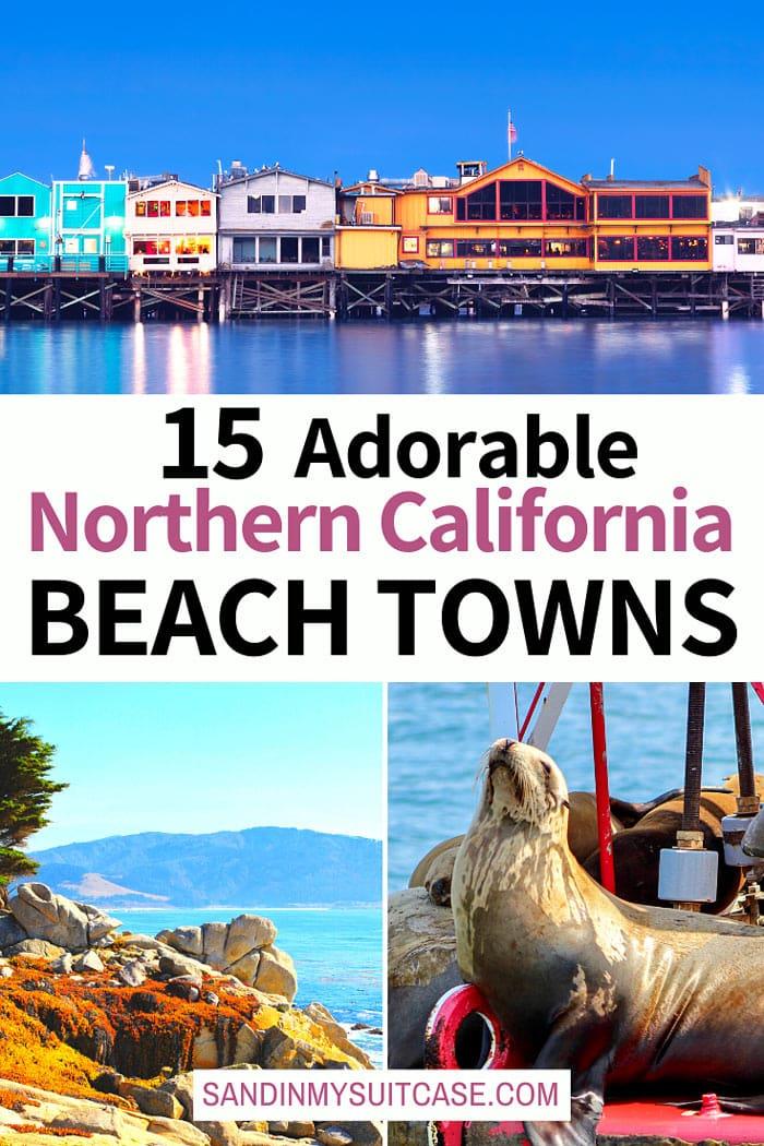 Adorable Northern California Coastal Towns