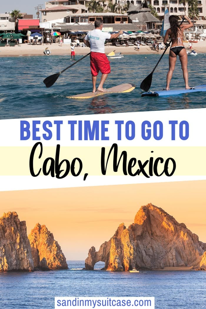 Best time to go to Cabo, Mexico